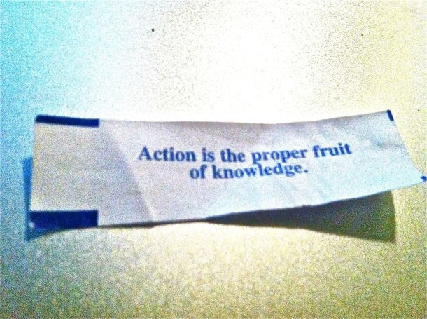 Me, today. 5.27.12. Action is the proper fruit of knowledge